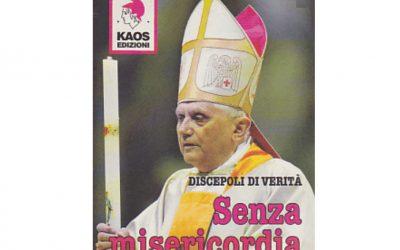 Benoît XVI, le «sans miséricorde»