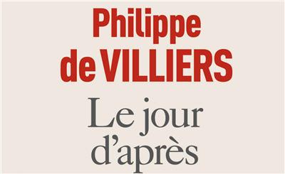 Le jour d'après: le Great Reset selon Philippe de Villiers