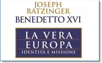 Le dernier appel de Benoît XVI à l'Europe: heureusement qu'il est là